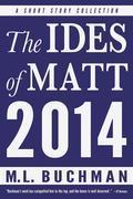 The Ides of Matt 2014