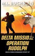 Delta Mission - Operation Rudolph