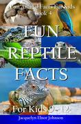 Fun Reptile Facts for Kids 9-12