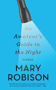An Amateur's Guide to the Night