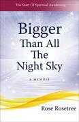 Bigger than All the Night Sky
