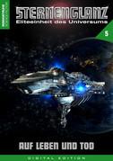 STERNENGLANZ – Eliteeinheit des Universums 5