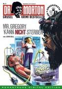 DR. MORTON - Grusel Krimi Bestseller 5
