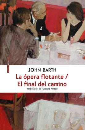 La ópera flotante/El final del camino