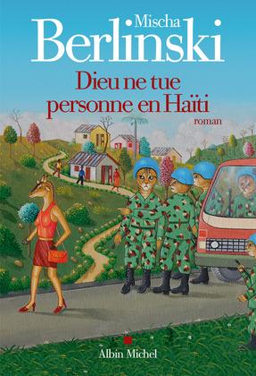 Dieu ne tue personne en Haïti