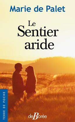 Le Sentier aride