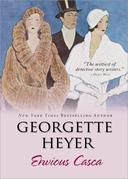 Georgette Heyer - Envious Casca
