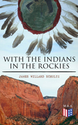 With the Indians in the Rockies