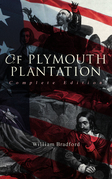 Of Plymouth Plantation (Complete Edition)