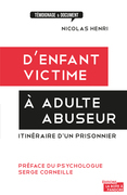 D'enfant victime à adulte abuseur