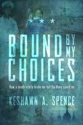 Bound by My Choices