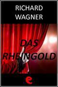 Das Rheingold (L'Oro del Reno)