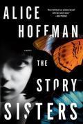 The Story Sisters: A Novel