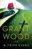 Grant Wood: A Life