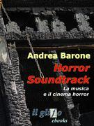 Horror soundtrack. La musica e il cinema horror