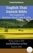English Thai Danish Bible - The Gospels III - Matthew, Mark, Luke & John