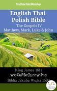 English Thai Polish Bible - The Gospels IV - Matthew, Mark, Luke & John