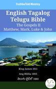 English Tagalog Telugu Bible - The Gospels II - Matthew, Mark, Luke & John