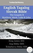 English Tagalog Slovak Bible - The Gospels II - Matthew, Mark, Luke & John