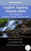 English Tagalog Finnish Bible - The Gospels II - Matthew, Mark, Luke & John