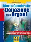 Morte Cerebrale e Donazione degli Organi
