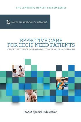 Effective Care for High-Need Patients