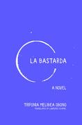 La Bastarda