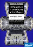 L'émergence de la médecine scientifique