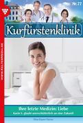Kurfürstenklinik 77 - Arztroman