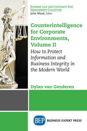 Counterintelligence for Corporate Environments, Volume II