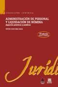 Administración de personal y liquidación de nómina