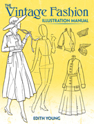 The Vintage Fashion Illustration Manual