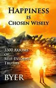 Happiness is Chosen Wisely