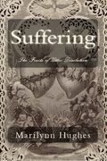 Suffering: The Fruits of Utter Desolation
