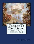 Passage to the Ancient: Book 2 Of the Mysteries of the Redemption Series