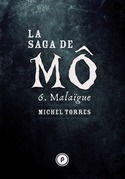 La Saga de Mô - Tome 6 : Malaïgue