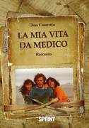 La mia vita da medico