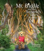 Mr. Biddle and the Squirrel's Tale