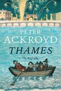 Thames: The Biography
