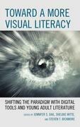 Toward a More Visual Literacy