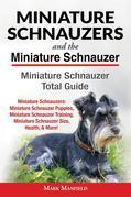 Miniature Schnauzers and The Miniature Schnauzer