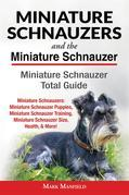 Miniature Schnauzers and The Miniature Schnauzer