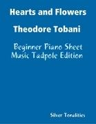 Hearts and Flowers Theodore Tobani - Beginner Piano Sheet Music Tadpole Edition