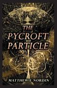 The Pycroft Particle