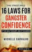 16 Laws for Gangster Confidence