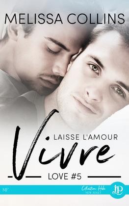 Laisse l'amour vivre