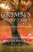 Grimm's Fairy Tales: Book 1 and 2