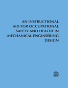 An Instructional Aid For Occupational Safety and Health in Mechanical Engineering Design