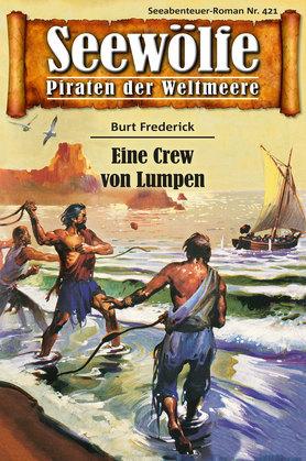 Seewölfe - Piraten der Weltmeere 421