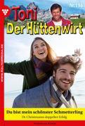 Toni der Hüttenwirt 198 – Heimatroman